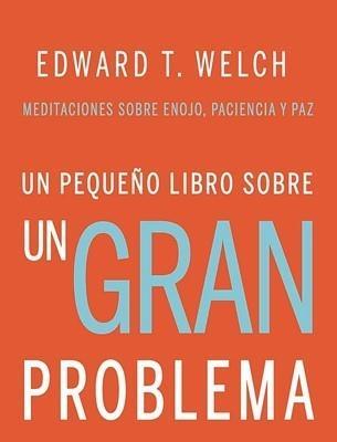 Un Pequeño Libro Sobre Un Gran Problema (Rústica)