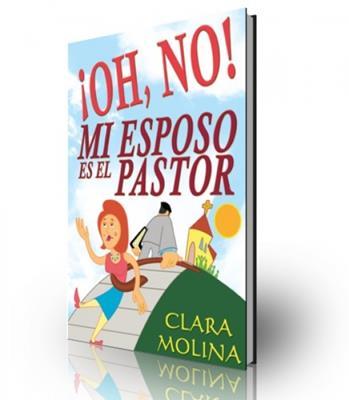 ¡Oh, No! mi esposo es el pastor (Rústica)