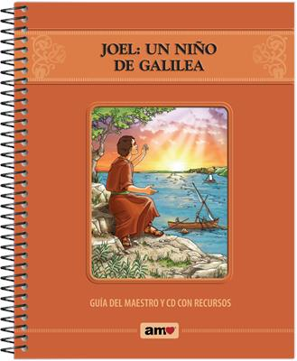 Joel Un Niño De Galilea