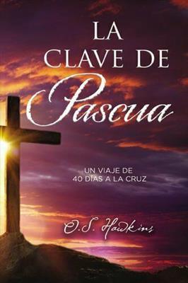 Clave De Pascua La (Rústica)