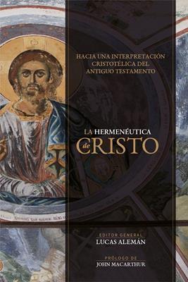 Hermeneutica de Cristo (Tapa blanda)