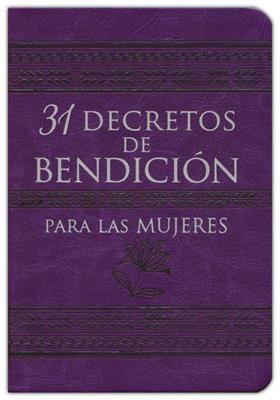 31 Decretos De Bendicion Para Las Mujeres (Imitación piel )