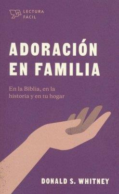 Adoracion En Familia (Tapa blanda)
