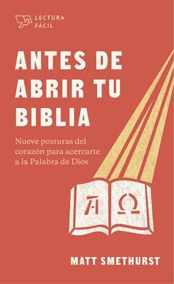 Antes De Abrir Tu Biblia (Tapa blanda)