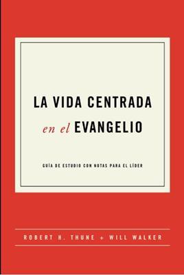 Vida Centrada En El Evangelio (Tapa blanda)