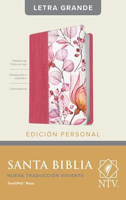 Biblia NTV/Edicion Personal/Letra Grande/Rosada Flores/Sentipiel (Imitación piel )