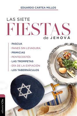 Siete Fiestas De Jehova El Señor/Las (Tapa blanda)