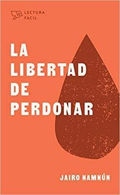 Libertad De Perdonar/La (Tapa blanda)