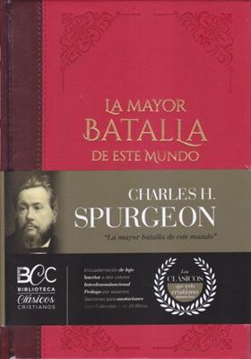 Tomo 1/La Gran Batalla De Este Mundo/Biblioteca Clasicos Cristianos (Tapa Dura)