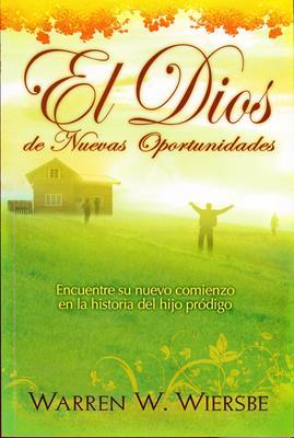El Dios de Nuevas Oportunidades (RÚSTICA) [Bolsilibro]