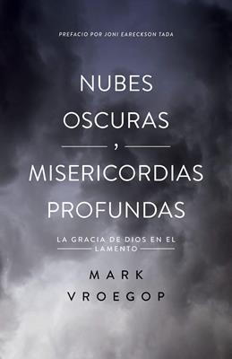 Nubes Oscuras/Misericordia Profunda (Tapa blanda)