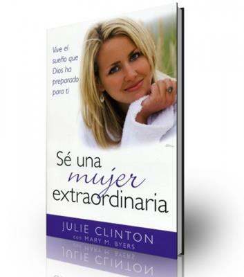 Sé una mujer extraordinaria (Rústica)