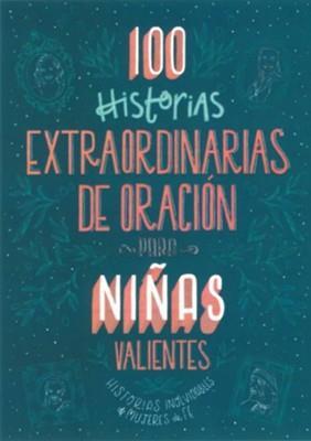 100 Historias Extraordinarias De Orecion Para Niñas (Tapa blanda)