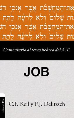 Comentario Al Texto Hebreo Del Antiguo Testamento / Job (Tapa blanda) [Comentario]