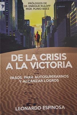 De La Crisis A La Victoria (Tapa blanda) [Libro]