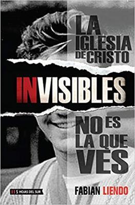 Invisibles/La Iglesia De Cristo No Es La Que Ves (Tapa blanda)