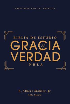 Biblia De Estudio NBLA/Gracia Y Verdad/Tapa Dura/Interior A Dos Colores (Tapa Dura)