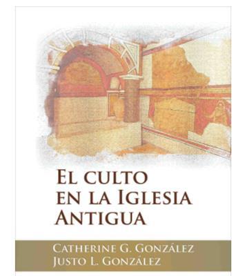 Culto En La Iglesia Antigua (Tapa Dura)