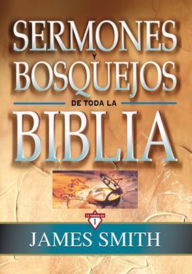 Sermones y bosquejos de toda la biblia (Tapa Dura) [Comentario]