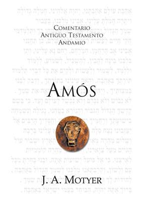 Comentario Antiguo Testamento Amos (Rústica) [Comentario]