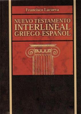 Nuevo testamento interlineal (Griego-Español) (Tapa Dura) [Nuevo testamento]