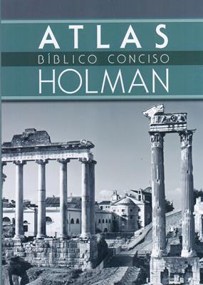 Atlas bíblico conciso (RÚSTICA) [Atlas]