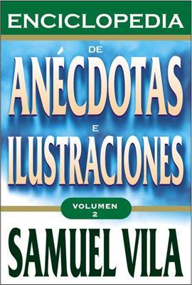 Enciclopedia de anécdotas e ilustraciones - Tomo 2 (Rústica) [Enciclopedia]