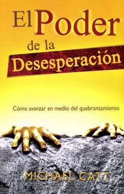 El Poder de la desesperación (Rústica) [Bolsilibro]