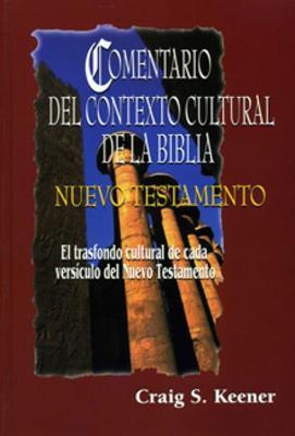 Comentario del contexto cultural de la biblia nuevo testamento (Rústica) [Comentario]