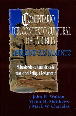 Comentario del contexto cultural de la biblia antiguo testamento (Rústica) [Comentario]