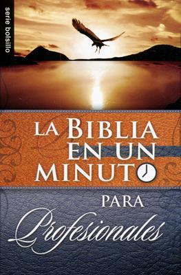 La biblia en un minuto para profesionales (Rústica) [Bolsilibro]