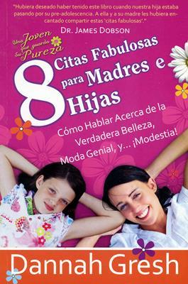 8 Citas fabulosas para Madres e Hijas (Rústica) [Bolsilibro]
