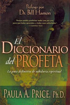 El diccionario del profeta (Rústica) [Diccionario]