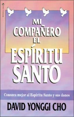 Mi compañero el Espíritu Santo (Rústica)