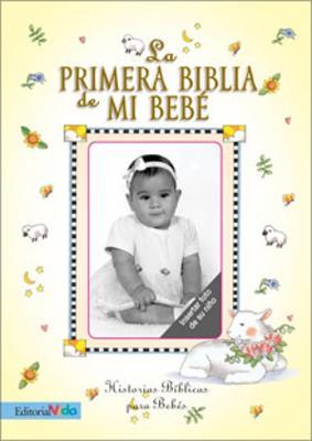 La primera biblia de mi bebé (Tapa dura) [Bíblia]