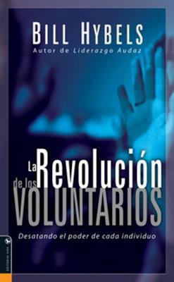 La revolución de los voluntarios (Rústica)