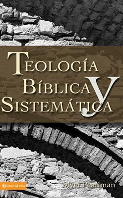 Teología bíblica y sistemática (Rústica)