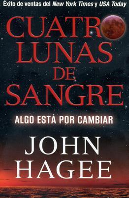 Cuatro lunas de Sangre (Rústica) [Libro]