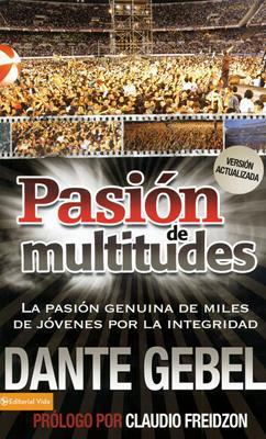 Pasión de multitudes (Rústica) [Libro]
