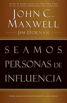 Seamos personas de influencia (Rústica) [Libro]