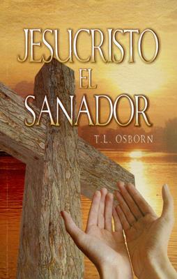 Jesucristo El Sanador (Rústica) [Bolsilibro]