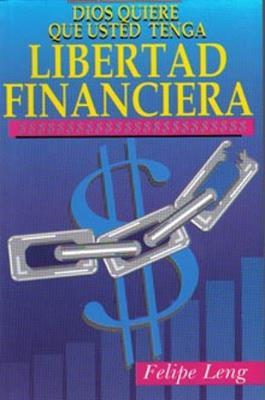 Dios quiere que usted tenga libertad financiera