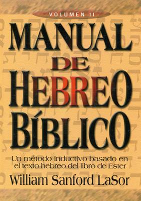 Manual de hebreo bíblico - Volumen II (Rústica) [Manual]