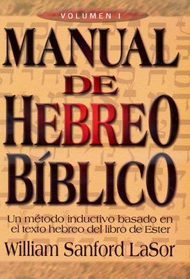 Manual de hebreo bíblico I (Rústica)