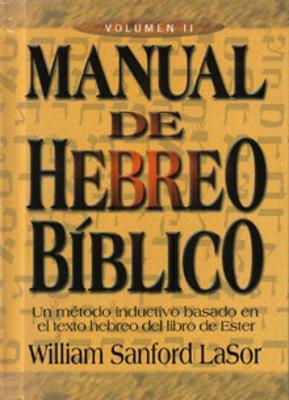 Paquete Manual de Hebreo Bíblico ( I y ll Tomos) (Tapa Dura)