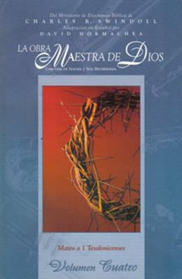 Obra Maestra de Dios, volumen 4 (Rústica)