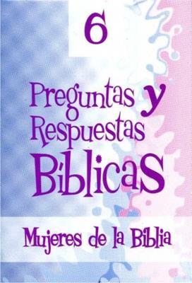 Preguntas Y Respuestas Biblicas N 6 Tema Mujeres De La Biblia