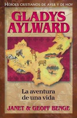 Gladys Aylward (Rústica) [Libro]