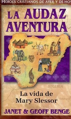 La audaz aventura (Rústica) [Libro]