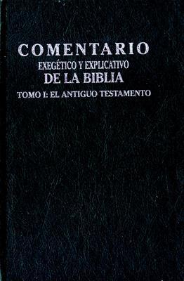 Comentario exegético y explicativo de la biblia (Tapa dura) [Comentario]